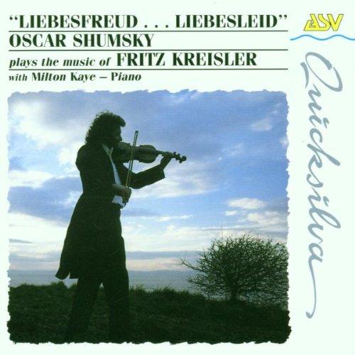 Shumsky, Oscar Plays the Music of Fritz Kreisler