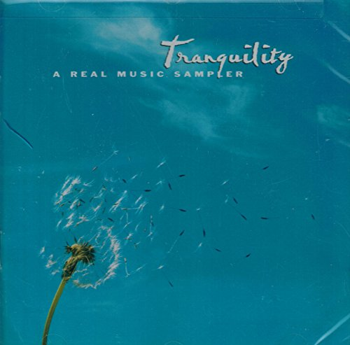 Various Artists - Tranquility-A Real Music Sampler
