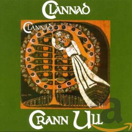 Clannad - Crann Ull By Clannad