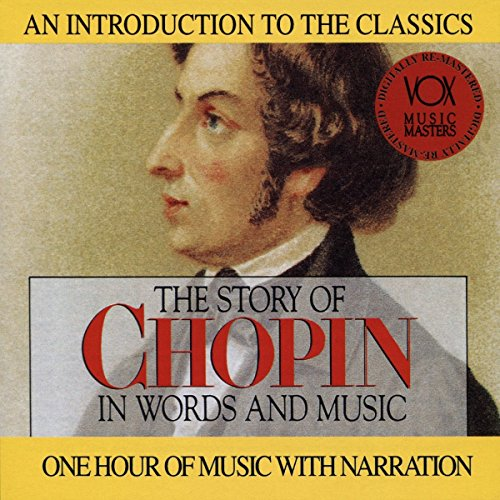 Fryderyk Chopin - Chopin - His Story and His Music