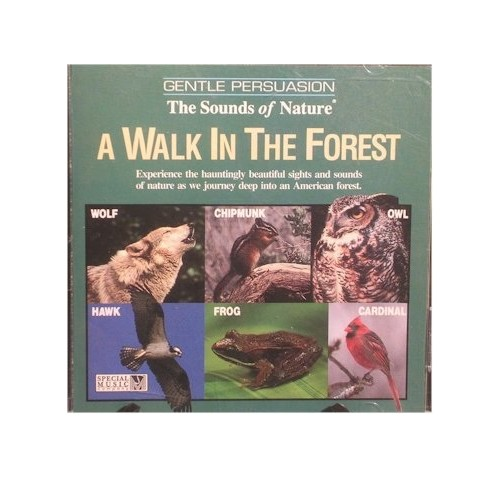 Gentle Persuasion - Walk in the Forest