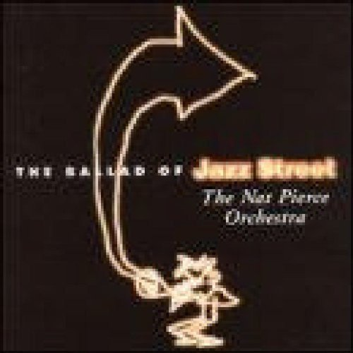 The Nat Pierce Orchestra - The Ballad of Jazz Street
