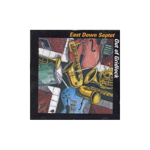 East Down Septet - Out of Gridlock