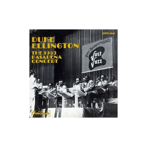 Duke Ellington - The 1953 Pasadena Concert