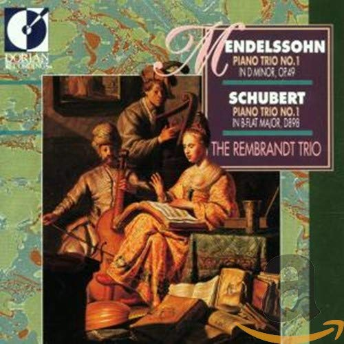 Mendelssohn/Schubert - Piano Trio No.1