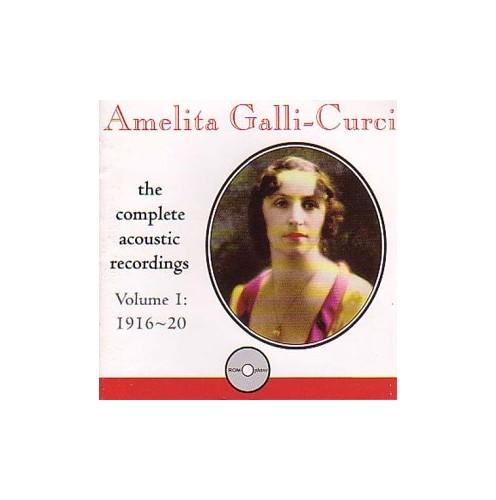 Amelita Galli Curci - Acoustic Recordings, Vol.1
