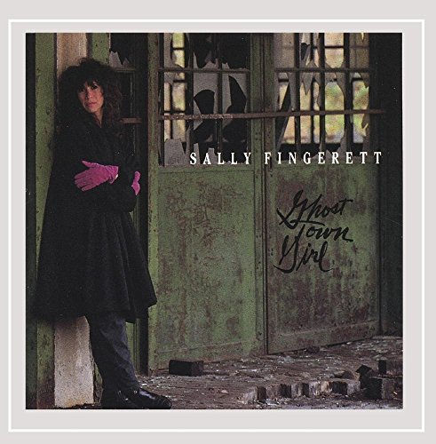 Fingerett, Sally - Ghost Town Girl