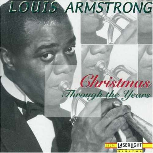 Louis Armstrong - Christmas Through the Years