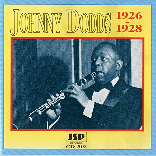 Johnny Dodds 1926-1928