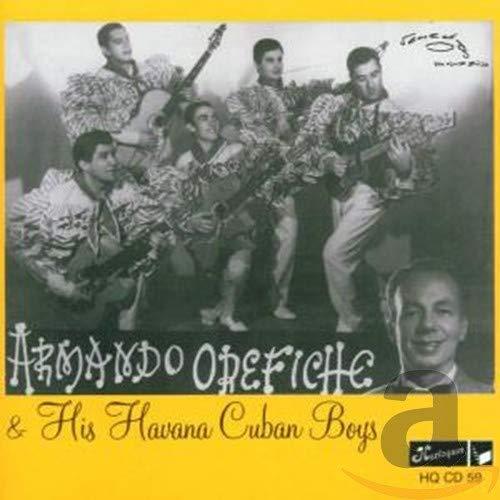 Orefiche, Armando - Armando Orefiche & His Havana Cuban Boys