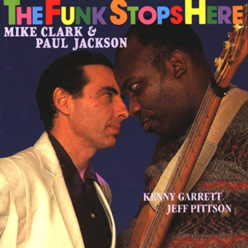Clark Mike & Paul Jackson - The Funk Stops Here
