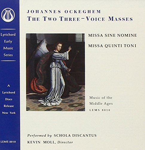 Schola Discantus - Ockeghem: The Two Three-Voice Masses - Missa sine nomine; Missa quinti toni /Scho
