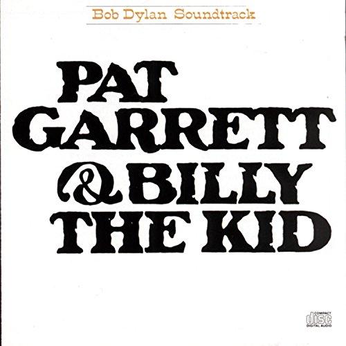 Dylan, Bob - Pat Garrett & Billy the Kid /