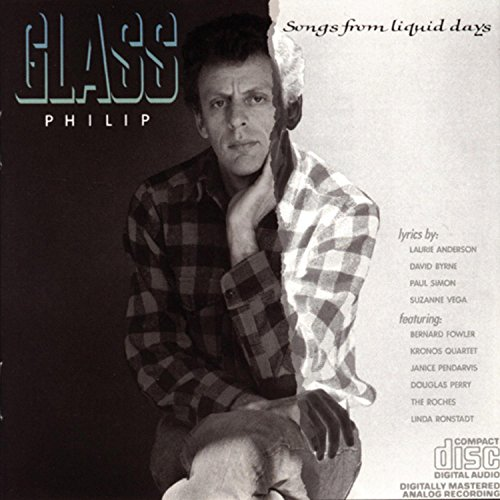 Glass, Philip - Songs From Liquid Days By Glass, Philip