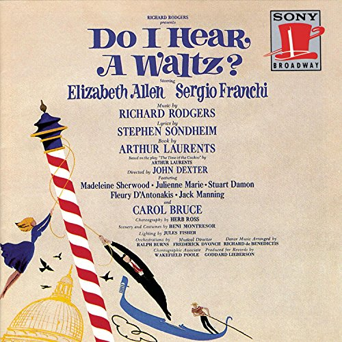 Original Cast Recording - Do I Hear A Waltz? By Original Cast Recording