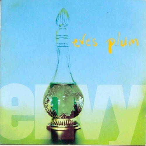 Eve's Plum - Envy