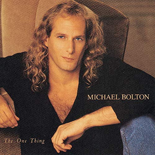 Bolton, Michael - The One Thing