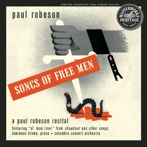 Paul Robeson - Paul Robeson: Songs of Free Men By Paul Robeson