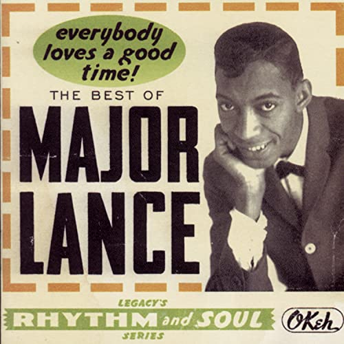 Major Lance - Everybody Loves a Good Time