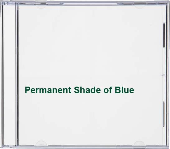 Permanent Shade of Blue