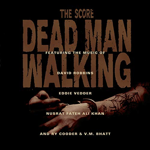 Original Film Score - Dead Man Walking: THE SCORE