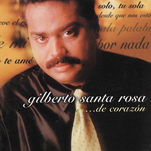 Gilberto Santa Rosa - De Corazon