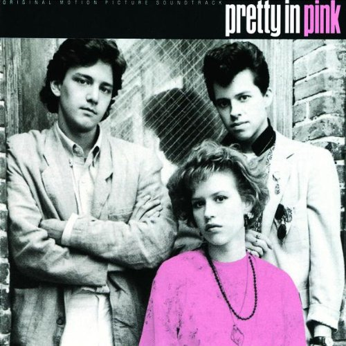 Various - Pretty In Pink - The Original Motion Picture Soundtrack
