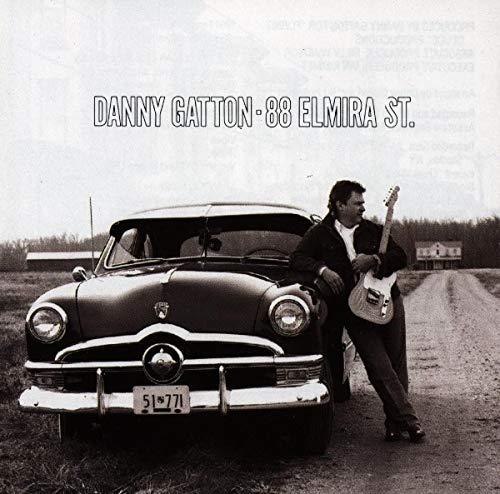 Danny Gatton - 88 Elmira Street By Danny Gatton