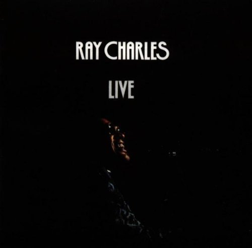 Ray Charles Live By Ray Charles