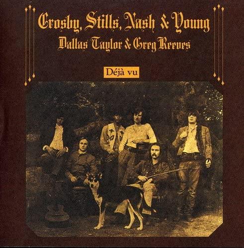 Crosby, Stills, Nash and Young - Deja Vu