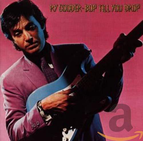 Ry Cooder - Bop Till You Drop By Ry Cooder