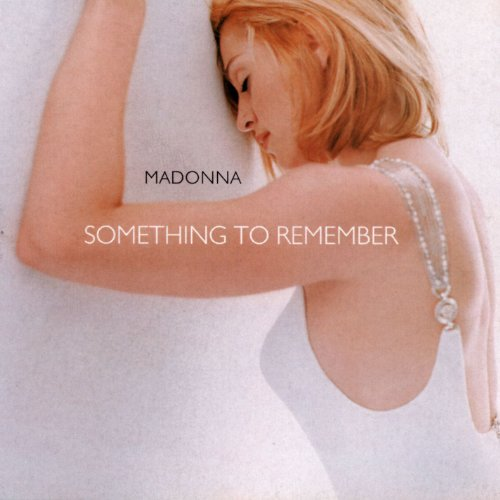 Madonna - Something To Remember By Madonna