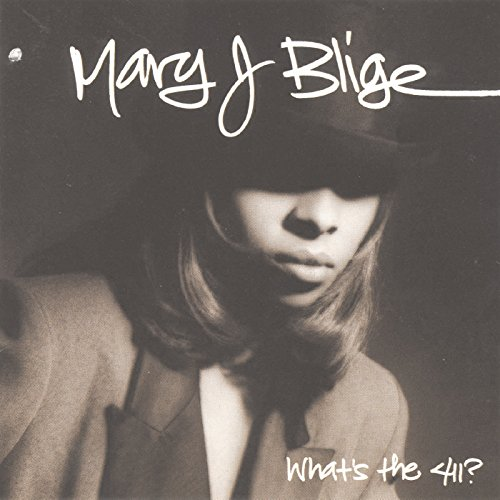 Mary J Blige - What's the 411?