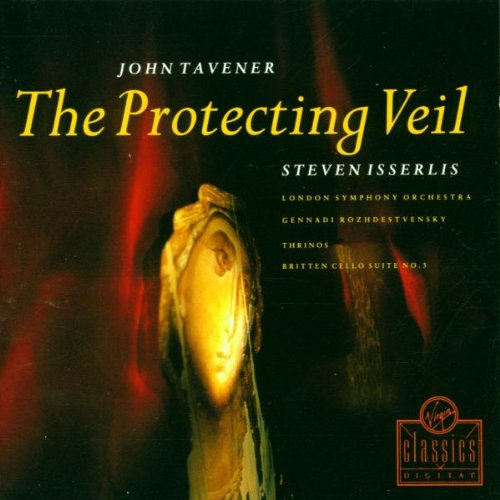 Tavener - Protecting Veil - Britten 3rd Suite for Cello