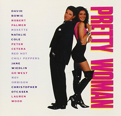 Pretty Woman: ORIGINAL MOTION PICTURE SOUNDTRACK By Various