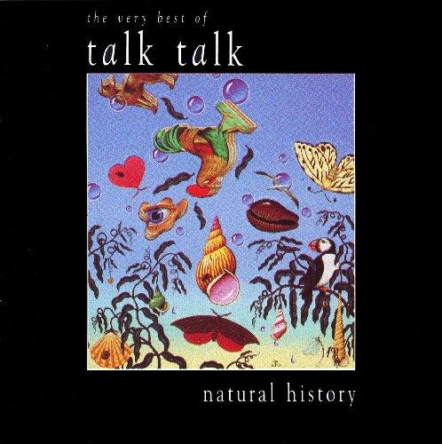 Talk Talk - Natural History - The Very Best of Talk Talk By Talk Talk