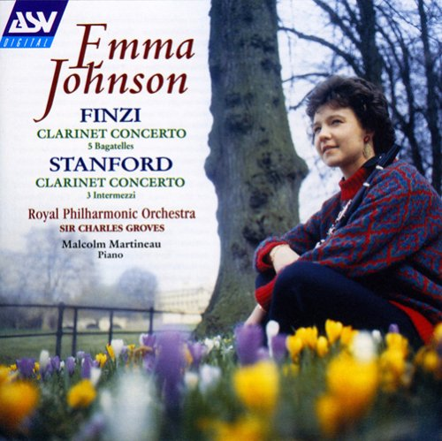 Emma Johnson - Finzi: Clarinet Concerto, 5 Bagatelles / Stanford: Clarinet Concerto, 3 Intermezzi By Emma Johnson