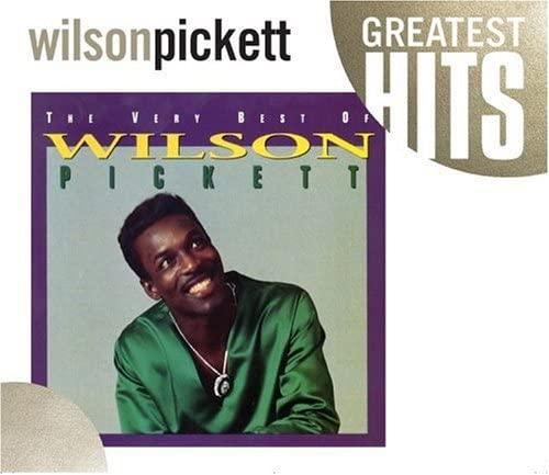 Wilson Pickett - The Very Best Of Wilson Pickett By Wilson Pickett