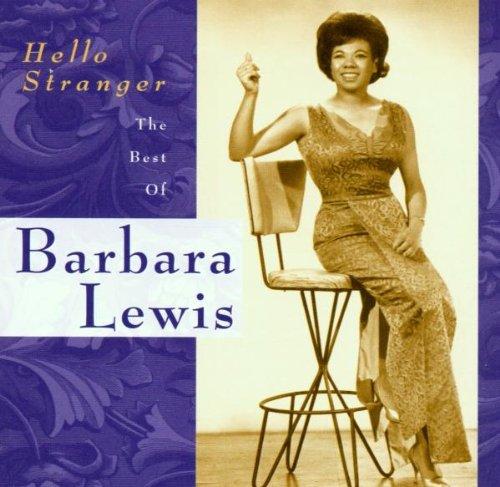 Lewis, Barbara - Hello Stranger: The Best Of Barbara Lewis By Lewis, Barbara