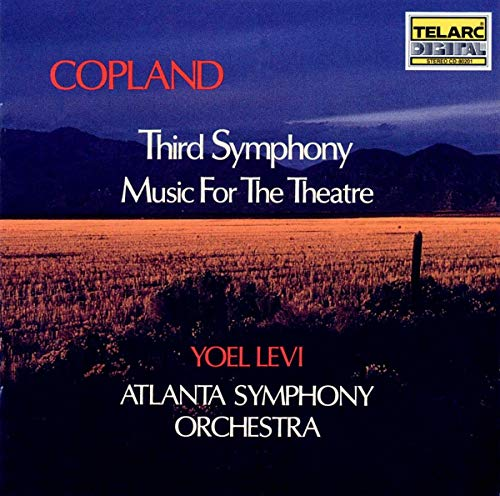 Yoel Levi - Copland: Third Symphony; Music For The Theatre