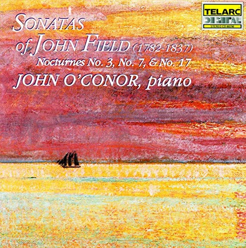 John O'Conor - Sonatas Of John Field