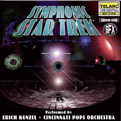 Cincinnati Pops Orchestra & Erich Kunzel - Symphonic Star Trek
