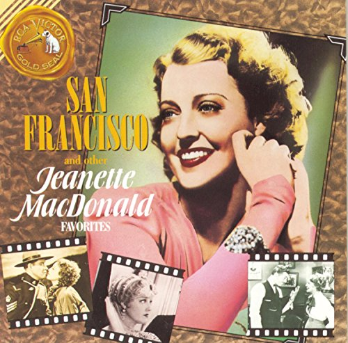 Jeanette Macdonald - San Francisco & Other Favorite