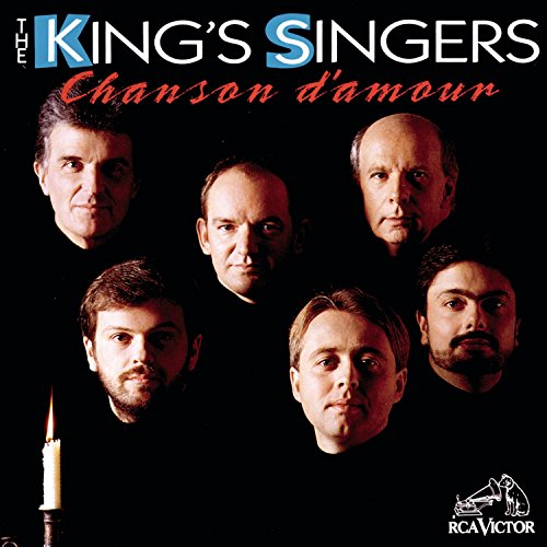 King's Singers, The - Chansons d'amour