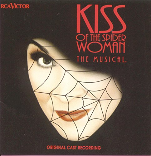 Anthony Crivello - Kiss Of The Spiderwoman: THE MUSICAL Original Cast Recording