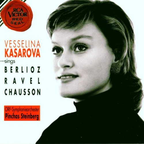 Kasarova Sings Berlioz,Ravel and Chausson