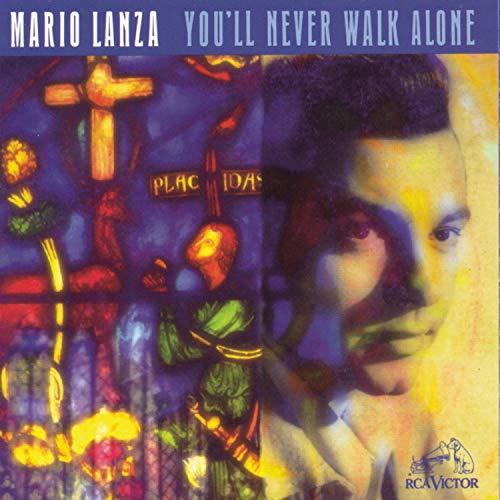 You'll Never Walk Alone: Mario Lanza