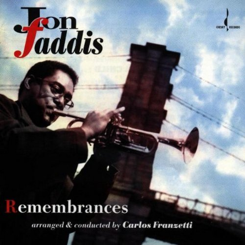 Jon Faddis - Remembrances