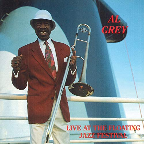 Grey, Al - Live At The Floating Jazz Festival