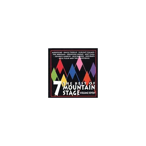 Various Artists - The Best of Mountain Stage Live, Vol. 7